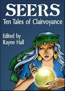 SEERS TenTalesOfClairvoyance - RayneHall - cover - jpeg 2013-06-09
